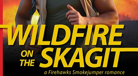 New Release & Cover Reveal: Wildfire on the Skagit