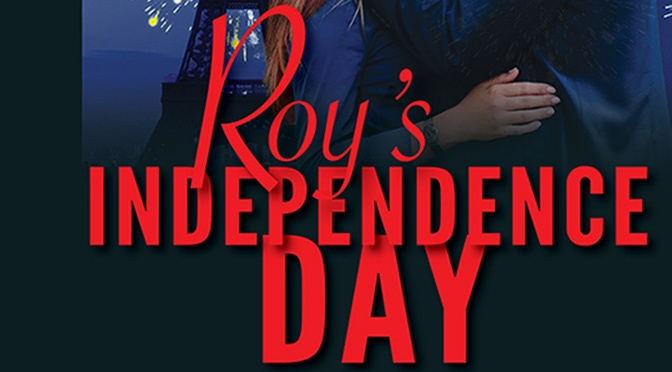 New Release: Roy's Independence Day