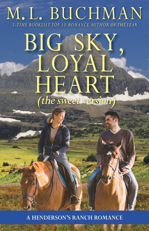 Big Sky, Loyal Heart (sweet)