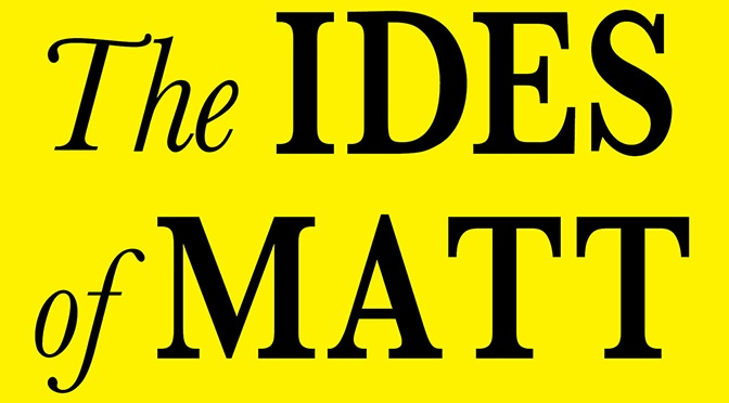 """The annual """"Ides of Matt"""" collection is here"""