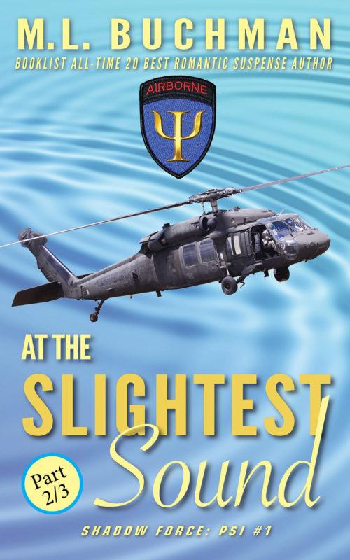 At the Slightest Sound (Part 2/3)