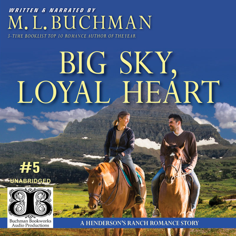 Big Sky, Loyal Heart (audio)