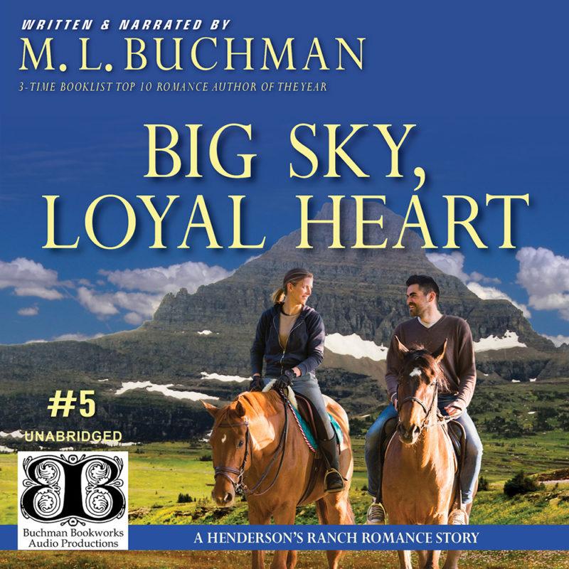 Big Sky, Loyal Heart (audio)
