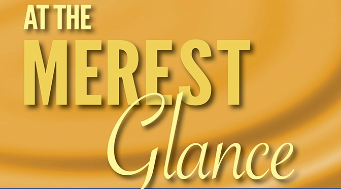 New: At the Merest Glance