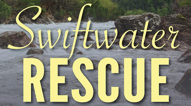 Free Fiction on the 14th: Swiftwater Rescue